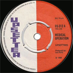 upsetters medical operation upsetter