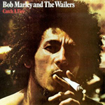 Bob Marley and The Wailers Catch A Fire