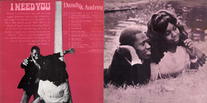 dandy and audrey i need you