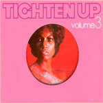 tighten up volume 3