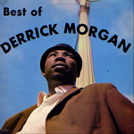 derrick morgan best of album