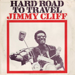 jimmy cliff hardway to travel