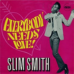 slim smith 33 everybody needs love reissue 80s