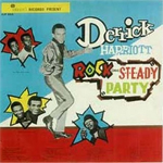 derrick harriot s rock steady party